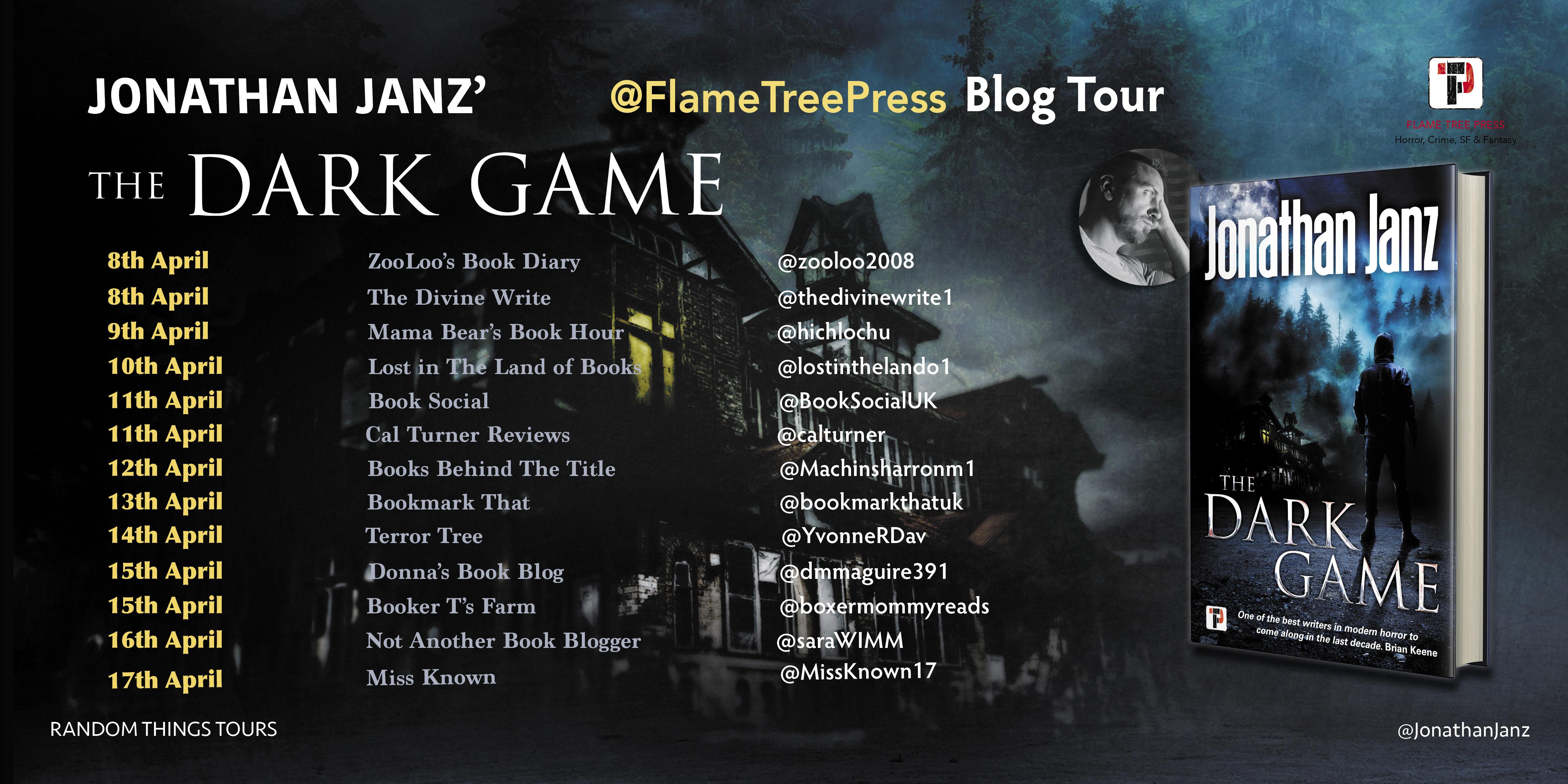 Jonathan Janz - The Dark Game Blog Tour
